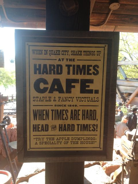 The Hard Times Cafe at Big Thunder Mountain references the Apple Dumpling films of the 1970's. Photo by J. Jeff Kober.