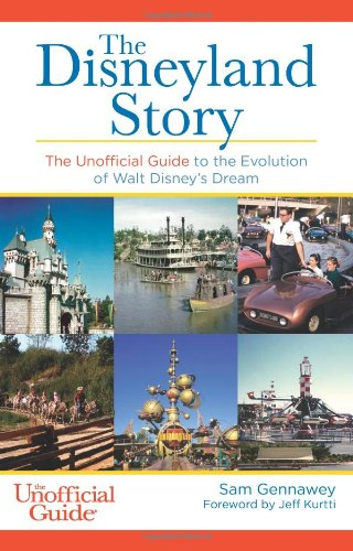 Sam Gennawey's new book, The Disneyland Story