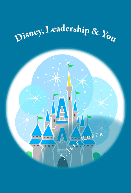 New Book! Disney, Leadership & You